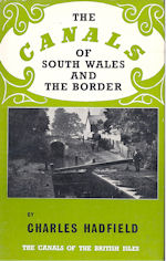 The Canals of South Wales and the Borders