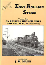 Aspects of East Anglian Steam Vol Five