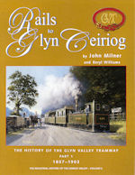 Rails to Glyn Ceiriog Part 1~1857-1903