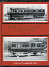 Midland Railway Carriages Volume One