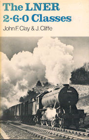 The LNER 2-6-0 Classes