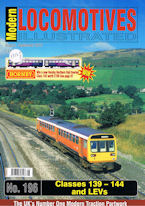 Modern Locomotives Illustrated No 196 Classes 139-144 and LEVs