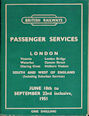 British Railways Passenger Services London Victoria, London Bridge, Waterloo, Cannon Street, Charing Cross, Holborn Viaduct South and West of England (Including Suburban Services) June 18th to September 23rd inclusive, 1951