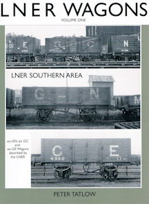 LNER Wagons Volume One LNER Southern Area