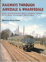 Railways Through Airedale & Wharfedale