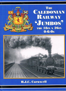 The Caledonian Railway 'Jumbos'