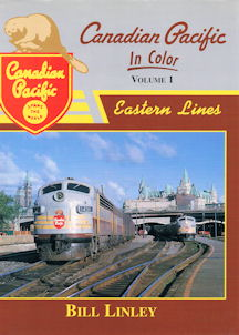 Canadian Pacific In Color Volume 1: Eastern Lines