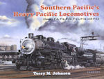 Southern Pacific's Heavy Pacific Locomotives