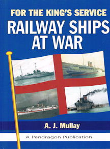 For the King's Service - Railway Ships at War