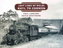 Lost Lines of Wales - Rhyl to Corwen
