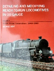 Detailing and Modifying Ready-to-Run Locomotives in 00 Gauge Vol 2