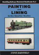 Modelling Railways Illustrated Handbook No. 3 Painting and Lining