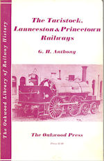 The Tavistock, Launceston & Princetown Railways