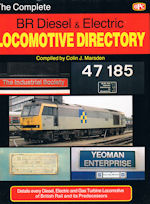 The Complete BR Diesel & Electric Locomotive Directory