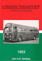 London Transport Buses & Coaches 1953