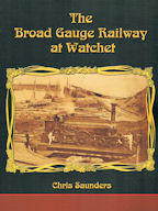 The Broad Gauge Railway at Watchet