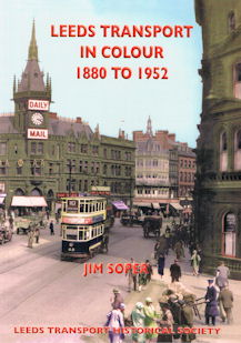 Leeds Transport in Colour 1880 to 1952