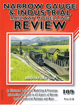 Narrow Gauge & Industrial Railway Modelling Review 109