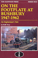 On the Footplate at Bushbury 1947-1962