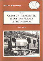 The Cleobury Mortimer & Ditton Priors Light Railway