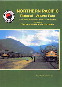 Northern Pacific Pictorial - Volume Four