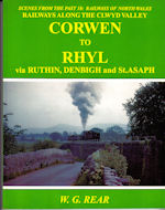 Scenes from the Past 18: Railways of North Wales-Railways Along the Clwyd Valley