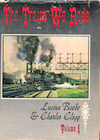 The Trains We Rode Volumes 1 & 2