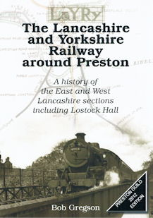 The Lancashire and Yorkshire Railway around Preston