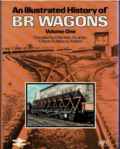 An Illustrated History of BR Wagons Volume 1