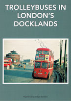 Trolleybuses in London's Docklands