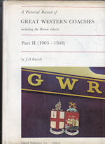 A Pictorial Record of Great Western Coaches inc the Brown Vehicles