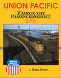 Union Pacific Through Passenger Services in Color