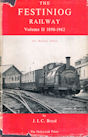 The Festiniog Railway Vol II 1890 - 1962