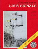 A Pictorial Record of L.M.S Signals