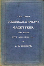 The Irish Commercial & Railway Gazetteer (SOLD)