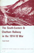 The South-Eastern & Chatham Railway in the 1914-18 War