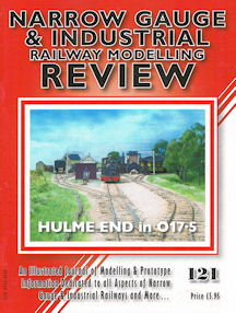 Narrow Gauge & Industrial Railway Review No 121