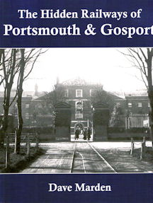 The Hidden Railways of Portsmouth & Gosport