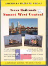 American Railway: Vol 11 Texas Railroads - Sunset West Central