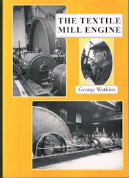 The Textile Mill Engine