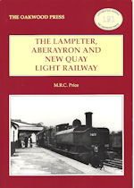 The Lampeter, Aberayron and Newquay Light Railway