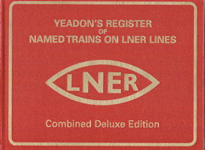 Yeadon's Register of Named Trains on LNER Lines