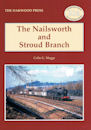 The Nailsworth and Stroud Branch