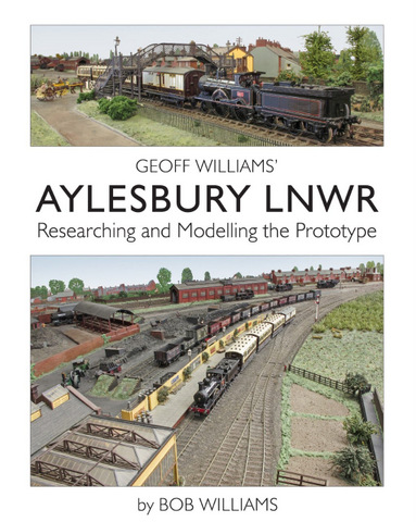 Geoff Williams' Aylesbury LNWR Researching and Modelling the Prototype