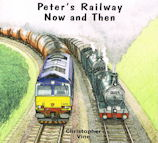 Peter's Railway Now and Then