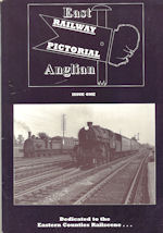 East Anglian Railway Pictorial