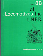 Locomotives of the L.N.E.R Part 8B