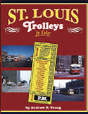 St Louis Trolleys in Color