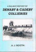 A Railway History of Denaby & Cadeby Collieries