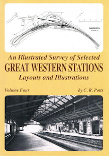 An Illustrated Survey of Selected Great Western Stations